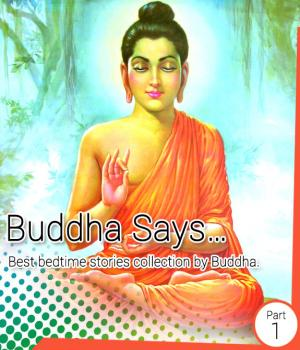 Buddha Says... - Path to Happiness (Part - 1) Book Free By Hiren Kavad