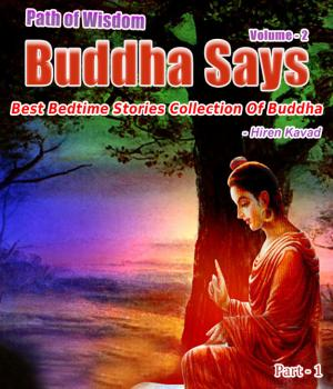 Buddha Says... - Path to Happiness Vol. 2 (Part - 1) Book Free By Hiren Kavad