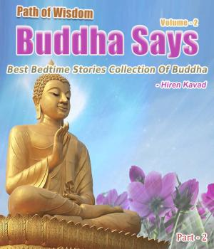 Buddha Says... - Path to Happiness Vol. 2 (Part - 2) Book Free By Hiren Kavad