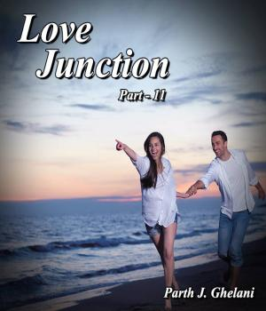 Love Junction part-11 By Parth J Ghelani