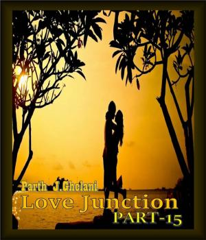 Love Junction part-15 By Parth J Ghelani