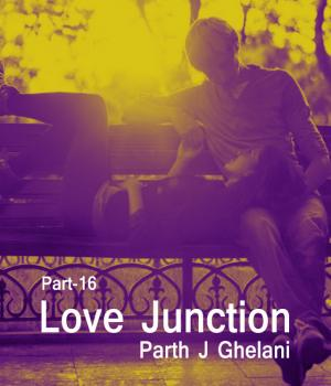 Love Junction Part-16 By Parth J Ghelani