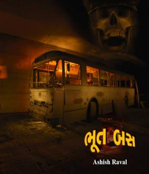 Bhoot Bus By ashish raval