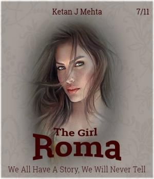 The Girl - Roma By Ketan J Mehta