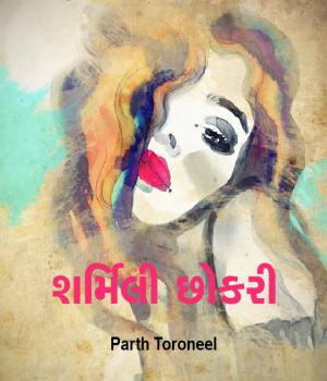 Sharmili Chhokari By Parth Toroneel